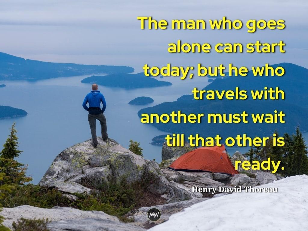 Henry David Thoreau - Solo Travel Quotes