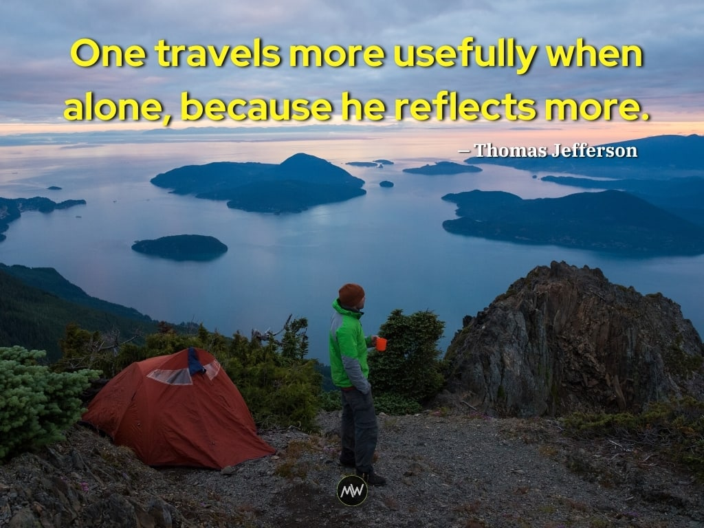Travel Alone Quote by Thomas Jefferson