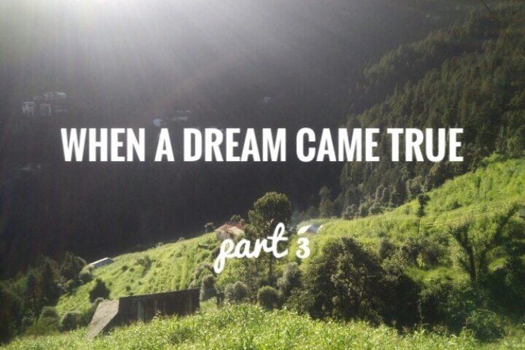 When a dream came true: My First Solo Trip (Final Part)