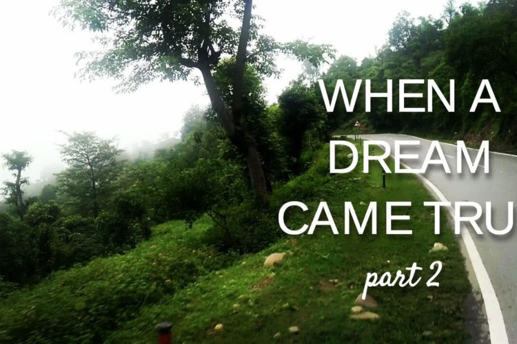 When a Dream Came True: My First Solo Trip (Part-2)