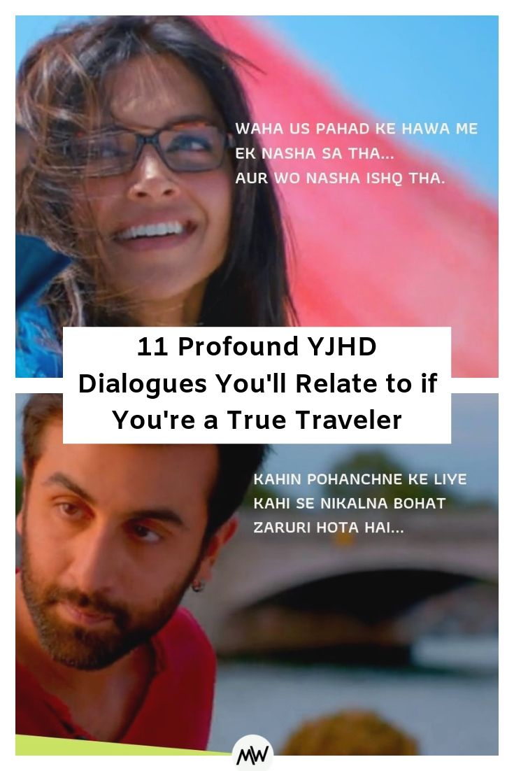11 Profound YJHD Dialogues You'll Relate To If You're a True Traveler 1