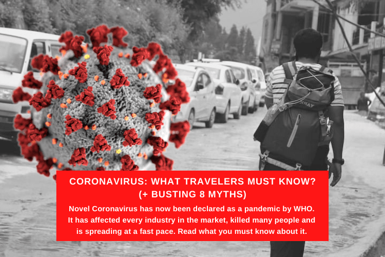 Read more about the article Coronavirus: What Travelers Must Know? (+ Busting 8 Myths)