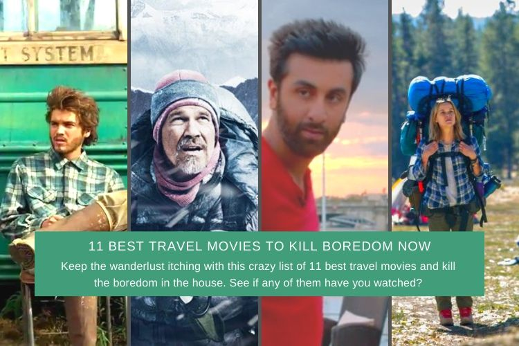 Read more about the article 11 Best Travel Movies To Kill Boredom Now (#4 Everybody's Fav)