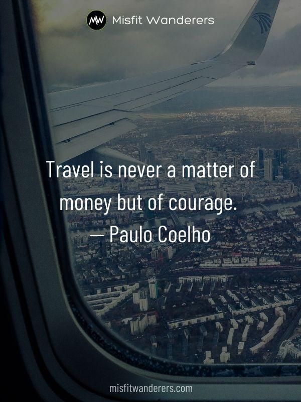 Money Travel best travel quotes
