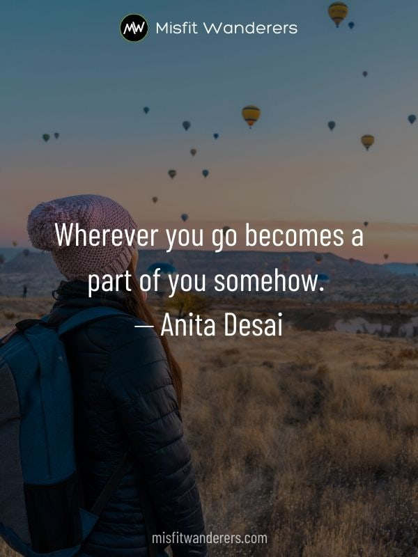 becomes a part - best travel quotes
